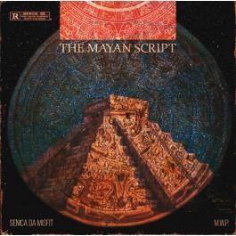 M.W.P. X Senica Da Misfit  - The Mayan Script