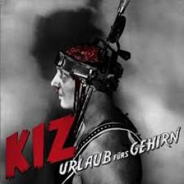 K.I.Z. - Urlaub Fürs Gehirn