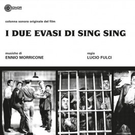 Ennio Morricone - I Due Evasi Di Sing Sing