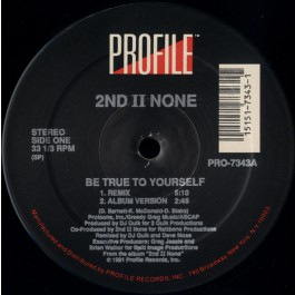 2nd II None - Be True To Yourself
