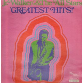 Junior Walker & The All Stars - Greatest Hits!