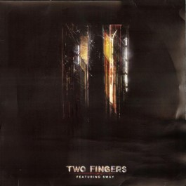 Two Fingers Featuring Sway - Two Fingers
