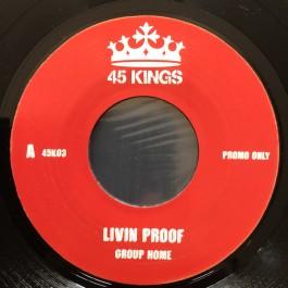 Group Home - Livin' Proof / Supa Star