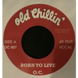 O.C. - Born To Live