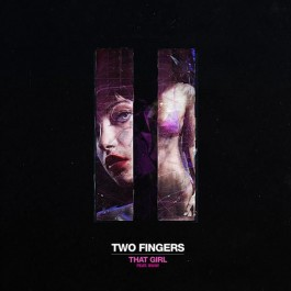 Two Fingers Feat. Sway - That Girl