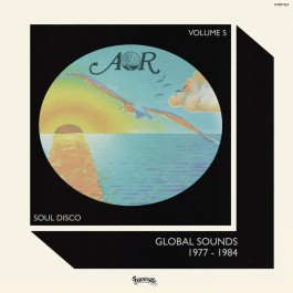 Various - AOR Global Sounds 1977-1984 (Volume 5)