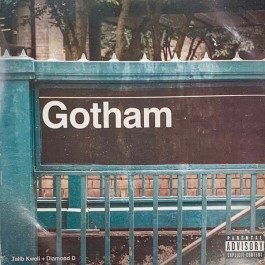 Talib Kweli & Diamond D - Gotham