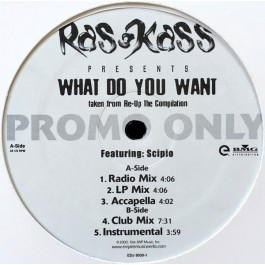 Ras Kass Featuring Scipio - What Do You Want