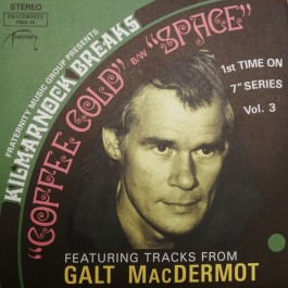 Galt MacDermot - Coffee Cold / Space (Green Vinyl)