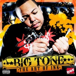 Big Tone - The Art Of Ink