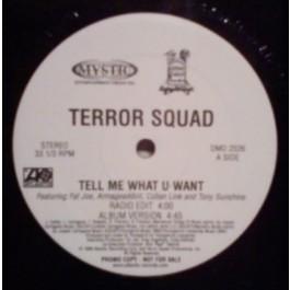 Terror Squad - Tell Me What U Want