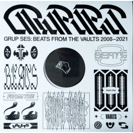 Grup Ses - Beats From The Vaults (2008 – 2021)