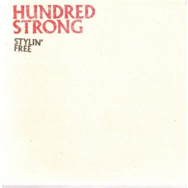 Hundred Strong - Stylin' Free