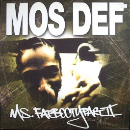 Mos Def - Ms. Fat Booty (Part II)