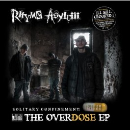 Rhyme Asylum - Solitary Confinement: The Overdose EP