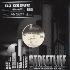 DJ Desue - Also Was !?! / Who Want It?