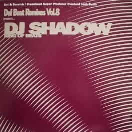 DJ Shadow - Def Beat Remixes Vol. 8