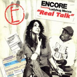 Encore - Real Talk