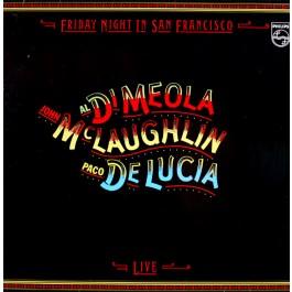 Al Di Meola / John McLaughlin / Paco De Lucia - Friday Night In San Francisco