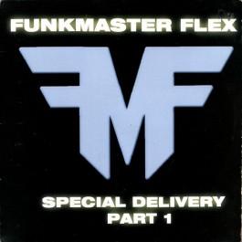 Funkmaster Flex - Special Delivery Part 1