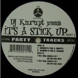 DJ Kurupt - It's A Stick Up Part 2