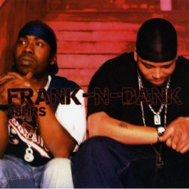 Frank-N-Dank - 48 Hrs