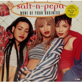 Salt 'N' Pepa - None Of Your Business