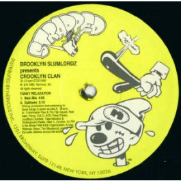 Brooklyn Slumlordz Presents Crooklyn Clan - Funky Relaxation / Put Your Hands Up