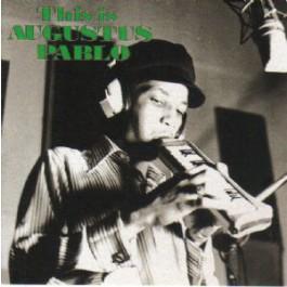 Augustus Pablo - This Is Augustus Pablo