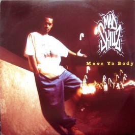 Mad Skillz - Move Ya Body