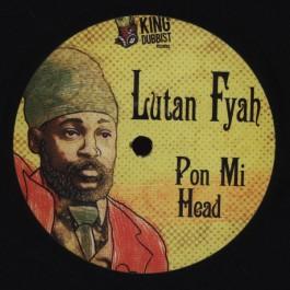 Lutan Fyah - Pon Mi Head