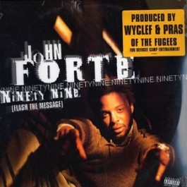 John Forte - Ninety Nine (Flash The Message)