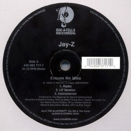 Jay-Z - Excuse Me Miss / The Bounce