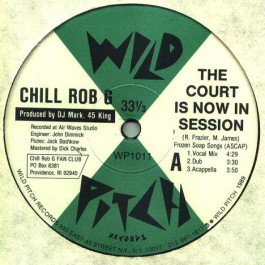 Chill Rob G - The Court Is Now In Session / Let The Words Flow