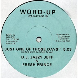 DJ Jazzy Jeff & The Fresh Prince - Just One Of Those Days
