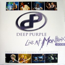 Deep Purple - Live At Montreux 2006 - They All Came Down To Montreux