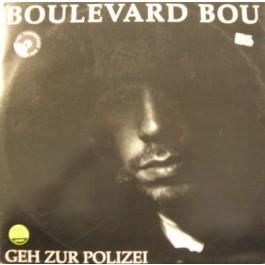 Boulevard Bou - Geh Zur Polizei