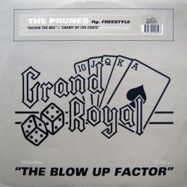The Prunes Feat Freestyle - Rockin The Mic / Enemy Of The Crate