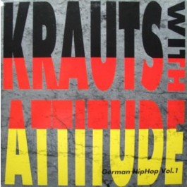 Various - Krauts With Attitude - German HipHop Vol. 1