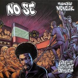 No Sé - Quelle Aventure (Remixes)