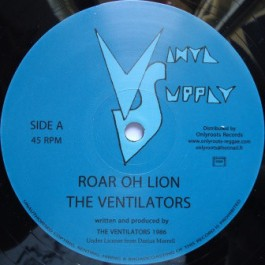 The Ventilators - Roar Oh Lion / Soldier Of Jah