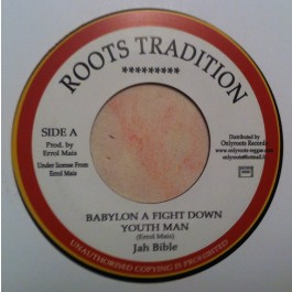 Jah Bible - Babylon A Fight Down Youth Man