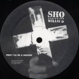 Sho - Pray I'll Be A Failure