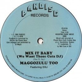 Maggozulu Too Featuring DXJ - Mix It Baby