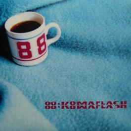88:Komaflash - Zur Lage Der Emotion / Männer Von Der Erde
