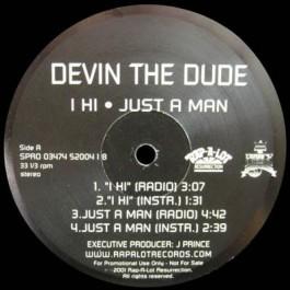Devin The Dude - I Hi / Just A Man / Doobie Ashtray / Lacville 79