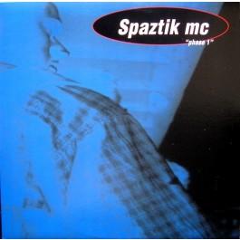 Spaztik MC - Phase 1