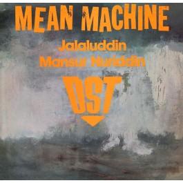 DST & Jalaluddin Mansur Nuriddin - Mean Machine