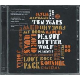 Various - Peanut Butter Wolf Presents Stones Throw Ten Years