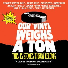 Various - Our Vinyl Weighs A Ton (This Is Stones Throw Records)